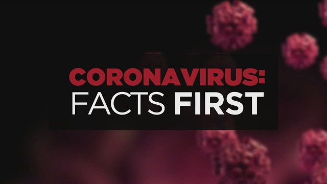 Coronavirus: Facts First